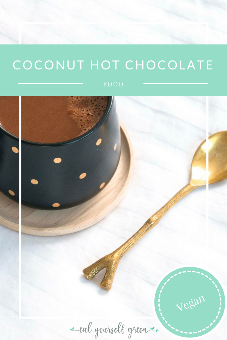 Hot Cocoa | Eat Yourself Greena