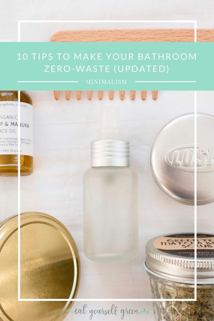 Zero Waste Bathroom | Eat Yourself Green