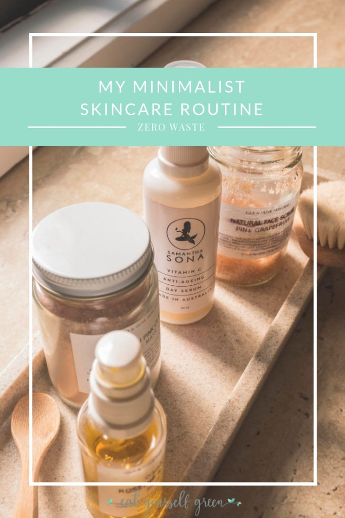 My Minimalist Skincare Routine | Eat Yourself Green