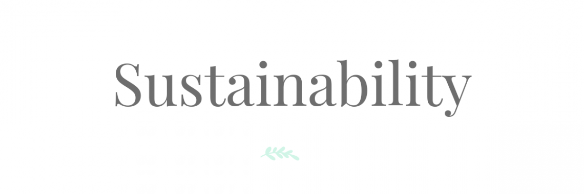 Sustainability | Eat Yourself Green